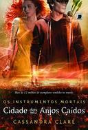 INSTRUMENTOS MORTAIS, OS - CIDADE DOS ANJOS CAIDOS - VOL. 4