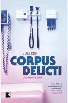 Corpus Delicti: um Processo