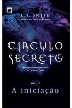 Círculo Secreto Vol 1 A Iniciação