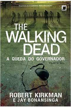Walking Dead the a Queda do Governador