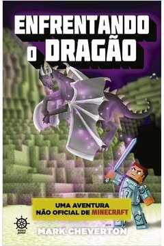 Enfrentando o Dragão
