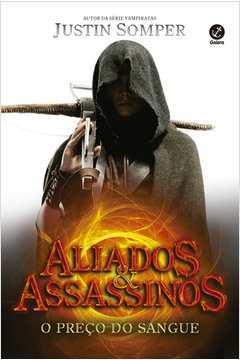 Preco do Sangue o Vol 1 Serie Aliados e Assassinos