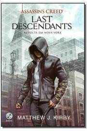 Assassin's Creed - Last Descendants - Revolta em Nova York