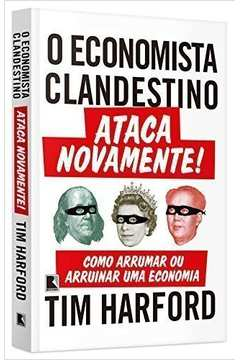 O Economista Clandestino Ataca Novamente!