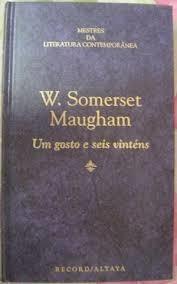 Um Gosto e Seis Vinténs - Mestres da Literatura Contemporânea Vol. 28