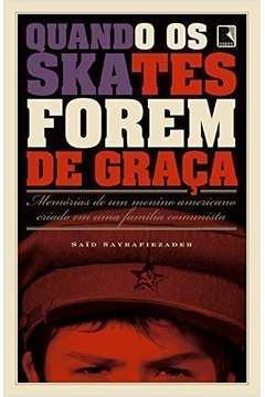 Quando os Skates Forem de Graça