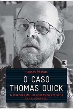 O caso Thomas Quick