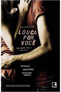 Louca Por Você, Vol. 1 - Trilogia Bad Boys
