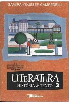 Literatura - História e Texto 3 de Samira Youssef Campedelli pela Saraiva (1995)