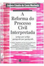 Código de Processo Civil Interpretado e Anotado