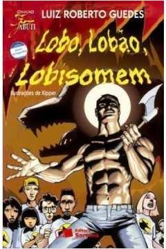 Coleção Jabuti: Lobo, Lobão, Lobisomen de Luiz Roberto Guedes pela Saraiva (1977)