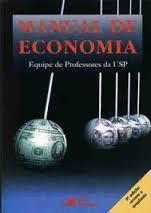 MANUAL DE ECONOMIA 3 ED EQUIPE DE PROFESSORES DA USP