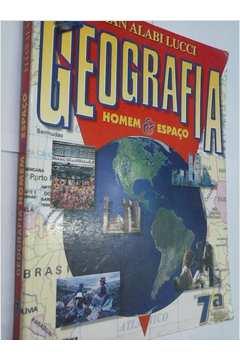 Geografia Homem e Espaço 7ª Série
