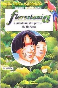 Florestania: a Cidadania dos Povos da Floresta