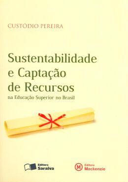 Sustentabilidade e Captação de Recursos na Educação Superior no ..