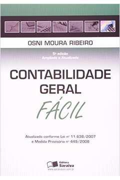Contabilidade Geral Fácil - 5ª  Edição Ampliada e Atualizada