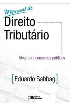 Manual de Direito Tributário - Ideal para Concursos Públicos