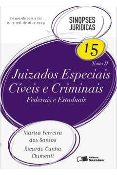 Juizados Especiais Cíveis e Criminais Federais e Estaduais