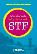 Maratona de Informativos do STF
