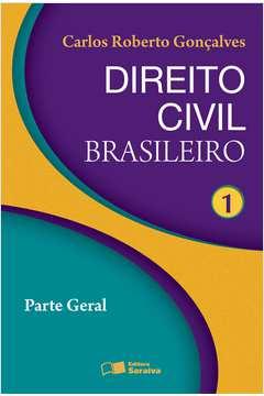 Direito Civil Brasileiro Vol. 1 - Parte Geral