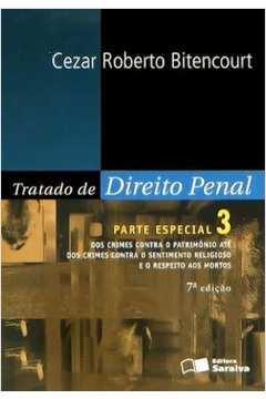 Tratado de Direito Penal - Parte Especial - Vol. 3