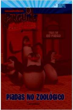 Os Pinguins de Madagascar Piadas no Zoologico