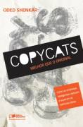 Copycats - Melhor Que o Original