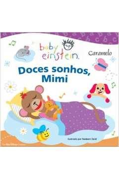 Baby Einstein: Doces Sonhos, Mimi