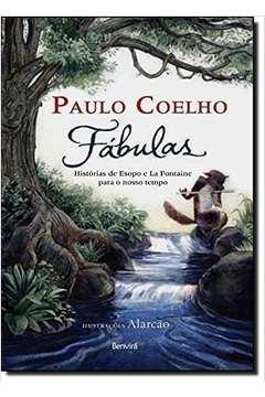 Fábulas - Histórias de Esopo e La Fontaine para o Nosso Tempo