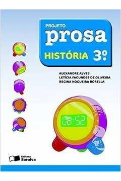 Projeto Prosa - História 3º Ano