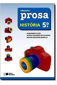Projeto Prosa - História - 5 Ano
