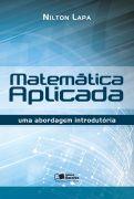 Matemática Aplicada - uma Abordagem Introdutória