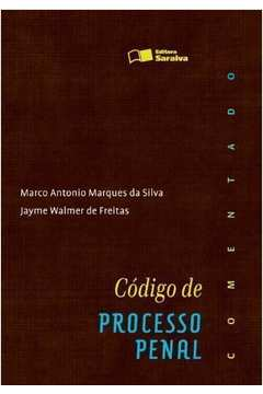 CODIGO DE PROCESSO PENAL: COMENTADO
