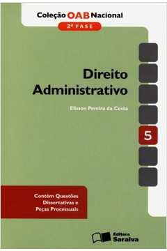 Direito Administrativo - 2ª Fase - Vol.5