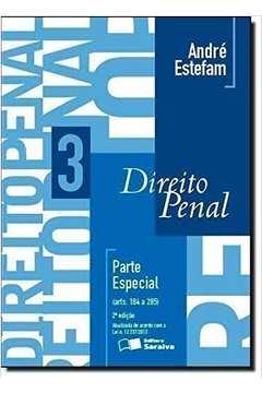 Direito Penal / V. 3: Parte Especial: Arts. 184 a 285