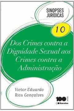 Dos Crimes Contra A Dignidade Sexual Aos Crimes Contra A Administracao - Sinopses Juridicas - 10