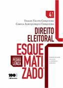 Direito Eleitoral - Esquematizado - 2° Ed.
