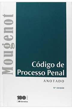 Código de Processo Penal: Anotado