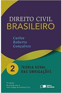 Direito Civil Brasileiro: Teoria Geral das Obrigacoes - Vol. 2