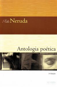 ANTOLOGIA POETICA P. NERUDA