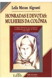 Honradas e Devotas Mulheres da Colônia
