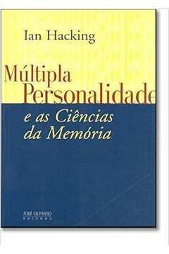 Multipla Personalidade E As Ciencias Da Memoria