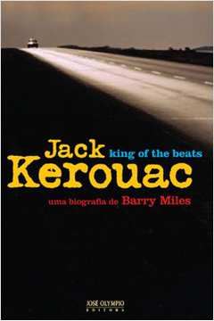 JACK KEROUAC: KING OF THE BEATS