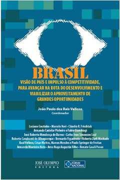 Brasil - Visão de País e Impulso a Competitividade