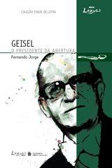 As Diretrizes Governamentais do Presidente Ernesto Geisel