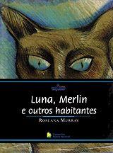 Luna Merlin e Outros Habitantes