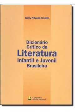 Dicionário Crítico da Literatura Infantil e Juvenil Brasileira