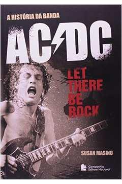A Historia da Banda Ac Dc Let There Be Rock