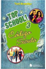 Top School 3: Código Secreto