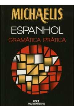 Michaelis Espanhol Gramatica Pratica